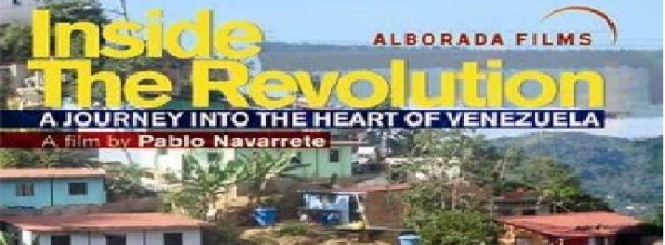 Documentary: Inside The Revolution: A Journey Into The Heart Of Venezuela