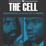 Review: 'The Classroom and the Cell, Conversations on Black Life in America'