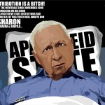 Divine Retribution is a Bitch! Ariel Sharon the Butcher of Sabra and Shatila