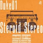Review: DUKE01 (@TherealDuke01) 'STEROID STEREO'