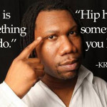 krs one rap is something you do i am hip hop