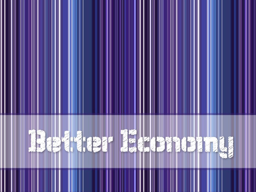 better economy