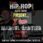 marcel cartier i am hip hop radio show