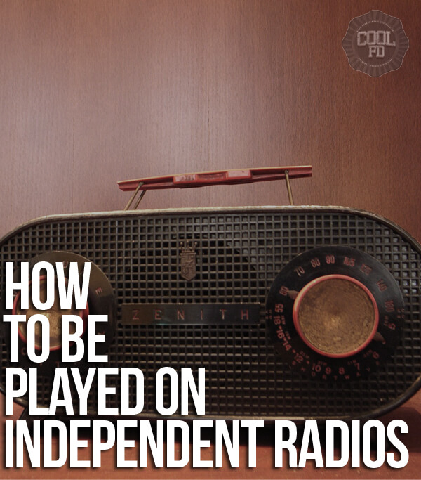 how to be played in independent radios i am hip hop magazine