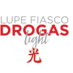 Review: Lupe Fiasco (@LupeFiasco) 'DROGAS Light'