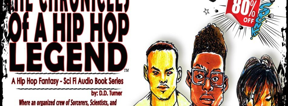 Interview With Author D.D.Turner discussing The Chronicles of a Hip Hop Legend literary series
