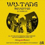 Event: Wu-Tang Revisited 20 Years On @TheJazzCafe - EXTRA DATE ADDED!
