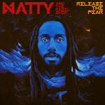 NATTY (@NattyMusic) ANNOUNCES NEW MUSIC & UK TOUR