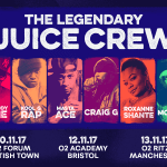 EVENT: JUICE CREW LIVE UK TOUR | ACADEMY EVENTS (@academyevents ) & SPREADLOVE (@TonySpreadLove )