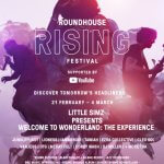 EVENT |LINEUP ANNOUNCED FOR THE ROUNDHOUSE RISING FESTIVAL...HERE IS WHY YOU DON'T WANT TO MISS IT! (@RoundhouseLDN)