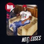 REVIEW | BIG CAKES (@bigCAKES) 'NO EXCUSES'