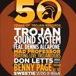 EVENT | 50 YEARS OF TROJAN RECORDS (@trojanrecords) AT @ELECTRICBRIXTON (@SoundcrashHQ)