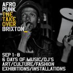 EVENT | AFROPUNK (@afropunk) TAKEOVER BRIXTON SATURDAY 1ST SEPT - SATURDAY 8TH SEPT 2018