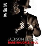 REVIEW   JACKSON TURNER (@jacksonturnermc) 'BARE KNUCKLE SOUL'