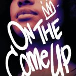 NEW BOOK| ANGIE THOMAS (@angiecthomas) 'ON THE COME UP'