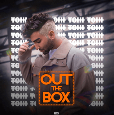 NEW MUSIC   TOHI RELEASES LATEST SINGLE 'OUT THE BOX' — I Am