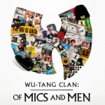 REVIEW | WU TANG CLAN: OF MICS AND MEN REVIEW [CONTAINS SPOILERS]