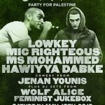 EVENT| NOT FOR THE EUROVISION: PARTY FOR PALESTINE FT LOWKEY, MIC RIGHTEOUS, MS MOHAMMED, HAWIYYA DABKE AND MORE (@PSCupdates)