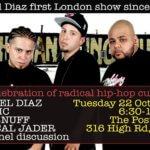 EVENT   REBEL DIAZ LIVE IN LONDON ON OCTOBER 22ND 2019