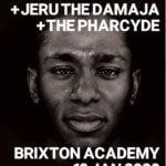 EVENT | MOS DEF, JERU THE DAMAJA & THE PHARCYDE LIVE AT BRIXTON ACADEMY JAN 18TH 2020