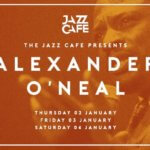 EVENT | ALEXANDER O'NEAL LIVE AT THE JAZZ CAFE