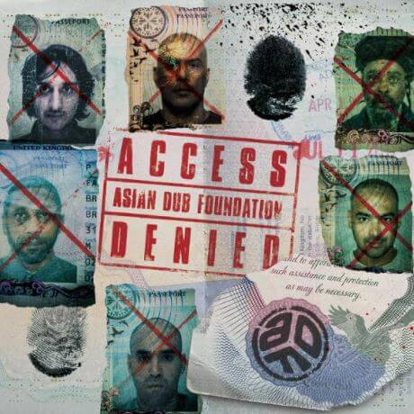 REVIEW | ACCESS DENIED BY ASIAN DUB FOUNDATION