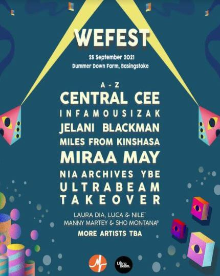 WEFEST 2021 CONFIRM CENTRAL CEE, MIRAA MAY, JELANI BLACKMAN & MORE TO PERFORM