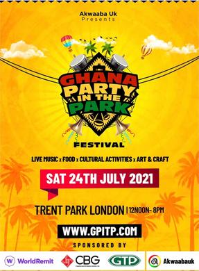 GHANA PARTY IN THE PARK FESTIVAL RETURNS THIS SUMMER HAPPENING ON SATURDAY THE 24TH OF JULY