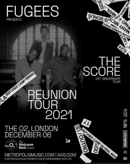 TICKETS ON SALE NOW | THE LEGENDARY FUGEES RETURN TO THE INTERNATIONAL STAGE TO CELEBRATE 25 YEARS OF 'THE SCORE' WITH 2021 WORLD TOUR